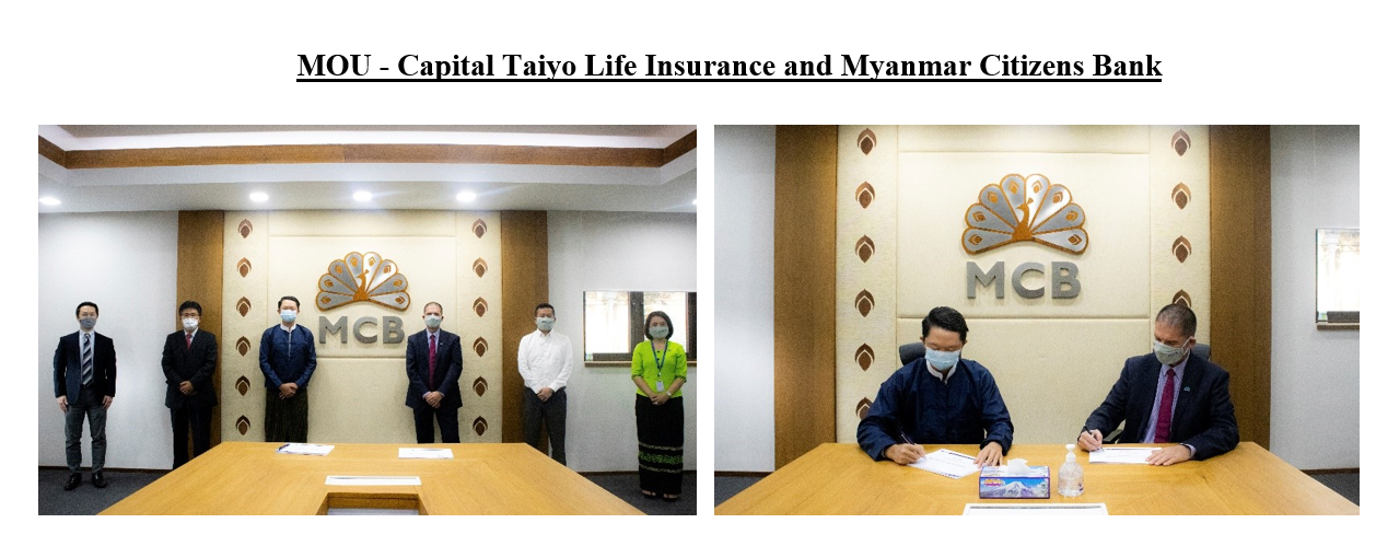 MOU – Capital Taiyo Life Insurance and Myanmar Citizens Bank